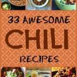 33 Awesome Chili Recipes!