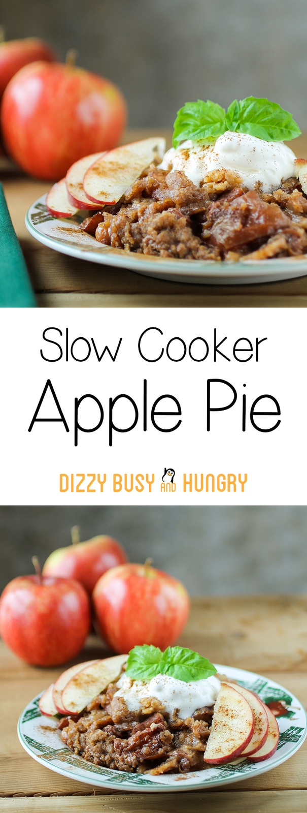 Slow Cooker Apple Pie | DizzyBusyandHungry.com - Delicious apple pie taste without all the fuss!
