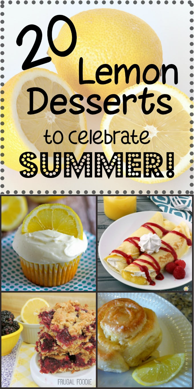 20 Lemon Desserts to Celebrate Summer from DizzyBusyandHungry.com #lemonrecipes #dessert #citrus