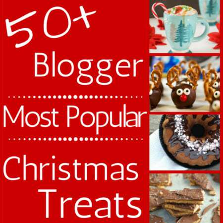 Over 50 Blogger Most Popular Christmas Treats