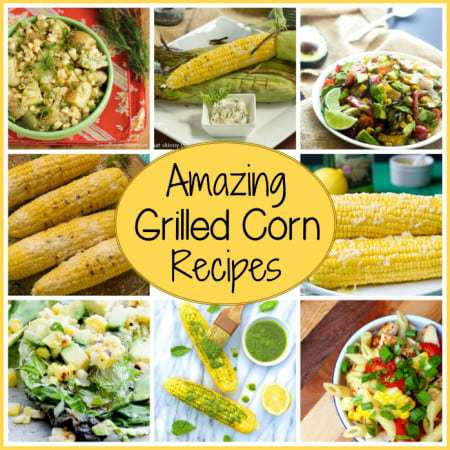 Amazing Grilled Corn Recipes