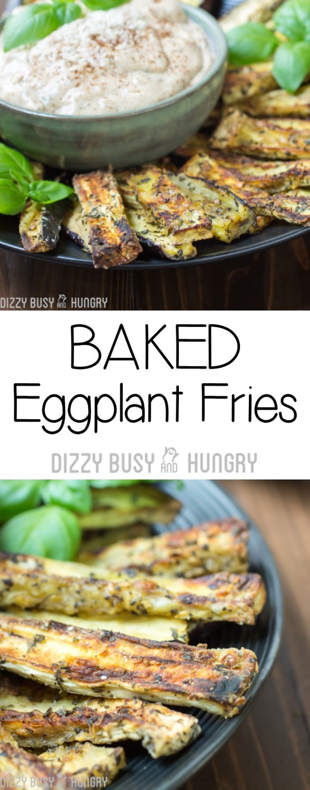 Baked Eggplant Fries | DizzyBusyandHungry.com - Delicious and healthy upscaled French fries that will wow your family and impress your guests!