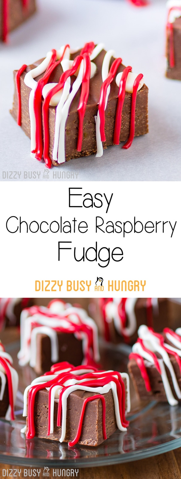Easy Chocolate Raspberry Fudge | DizzyBusyandHungry.com - Smooth, creamy chocolate fudge recipe with the sweet and fruity taste of raspberries!