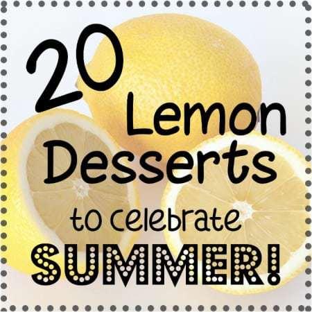 20 Lemon Desserts to Celebrate Summer