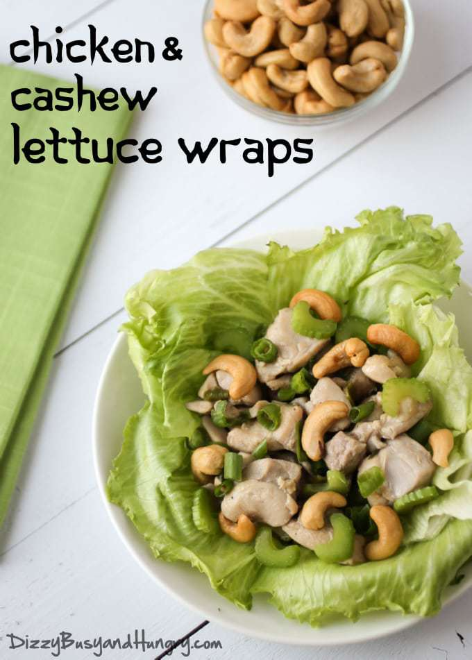 Chicken and Cashew Lettuce Wraps | DizzyBusyandHungry.com #chicken #cashews #healthy