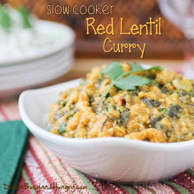 Slow Cooker Red Lentil Curry | DizzyBusyandHungry.com - This dish is vegan, but that doesn't matter because it's so tasty you will love it for the flavor alone!