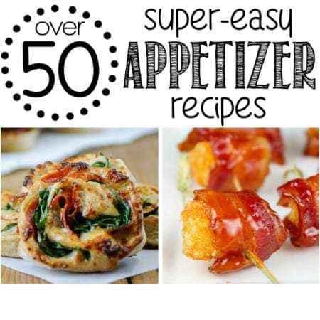 Over 50 Super-Easy Appetizer Recipes