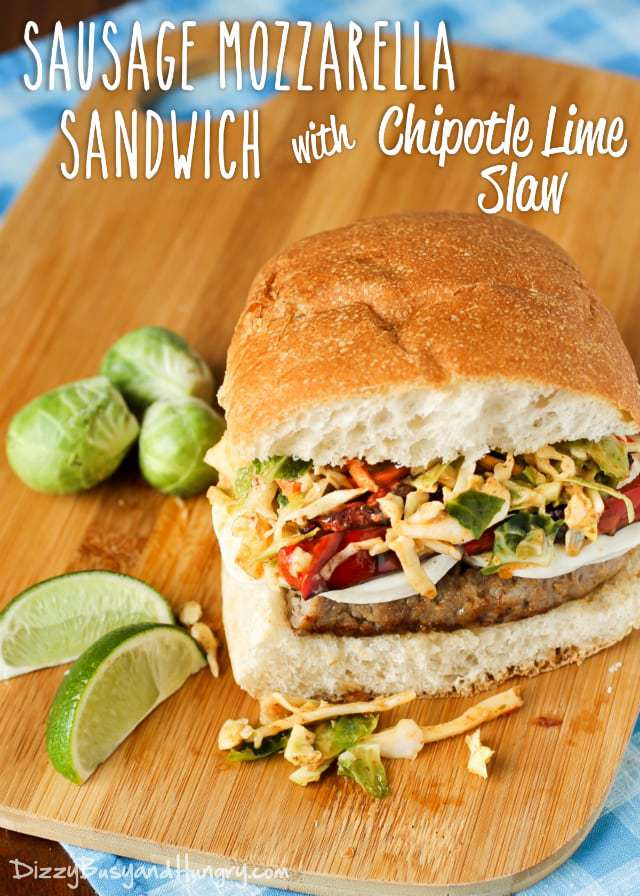 Sausage Mozzarella Sandwich with Chipotle Lime Slaw | DizzyBusyandHungry.com - Amp up your sandwich with this tantalizing juxtaposition of flavors and textures!