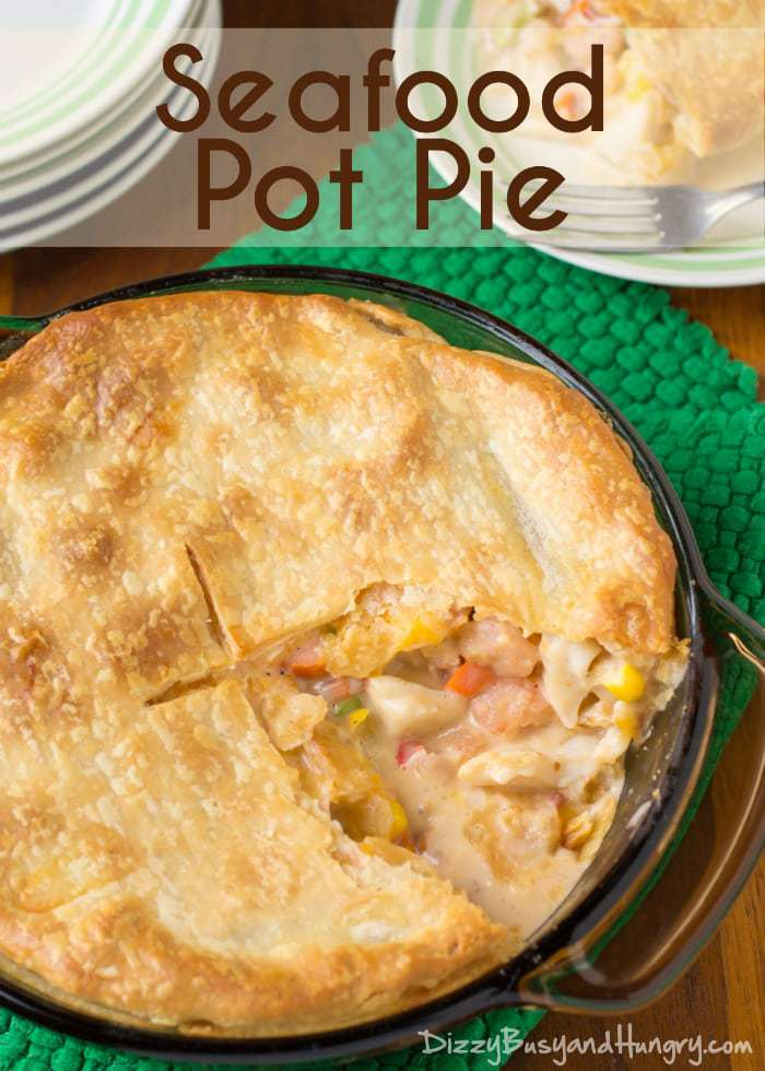 Seafood Pot Pie | DizzyBusyandHungry.com - Don't buy frozen pot pies, make this delicious seafood pot pie fresh in less than 30 minutes!