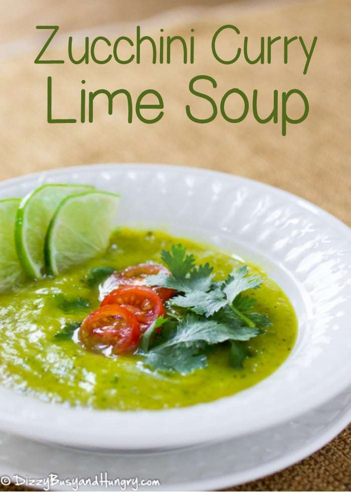 Zucchini Curry Lime Soup | DizzyBusyandHungry.com - Super-filling and super-flavorful, this is a creamy yet healthy soup you can feel good about serving to your family!
