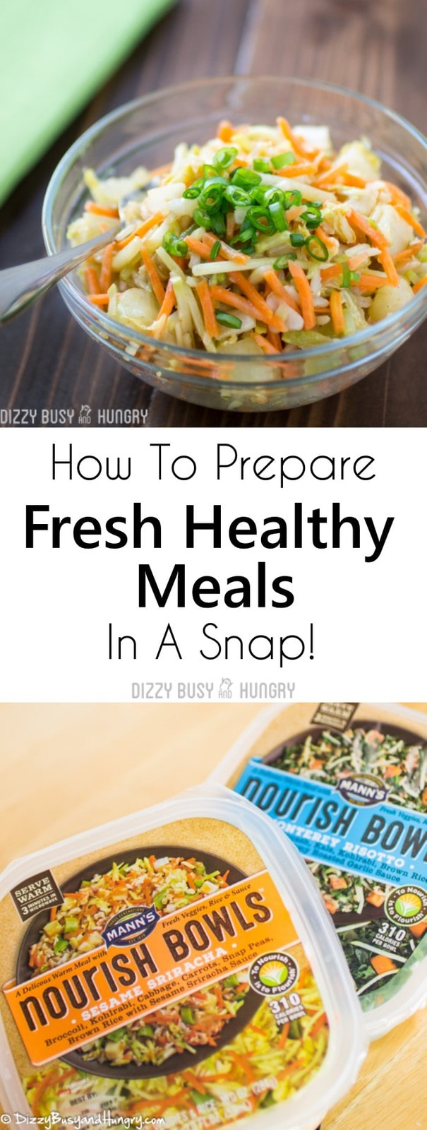 Nourish Bowls | DizzyBusyandHungry.com - How to prepare fresh healthy meals in a snap!
