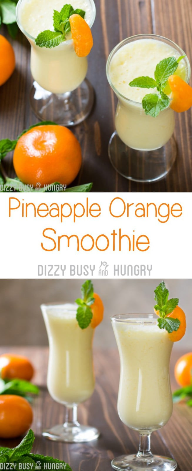 Pineapple Orange Smoothie | DizzyBusyandHungry.com - Brighten your day with this delicious and healthy smoothie recipe, great for breakfast or anytime! #vitaminc #smoothie #healthy #healthyrecipes #orange #pineapple
