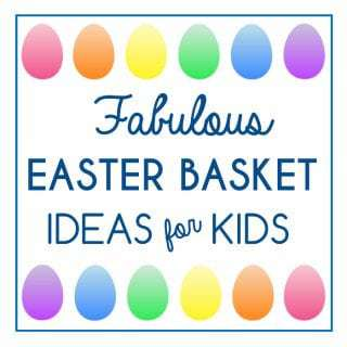 Fabulous Easter Basket Ideas For Kids